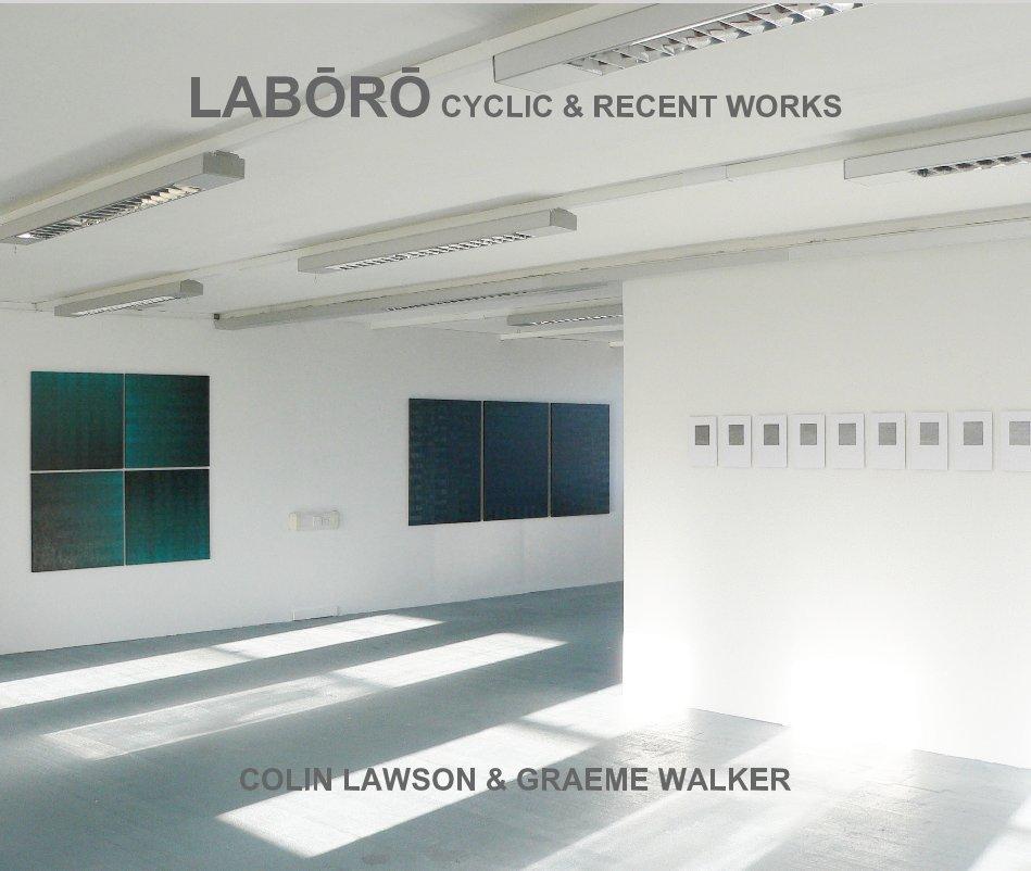 View LABŌRŌ by Colin Lawson & Graeme Walker