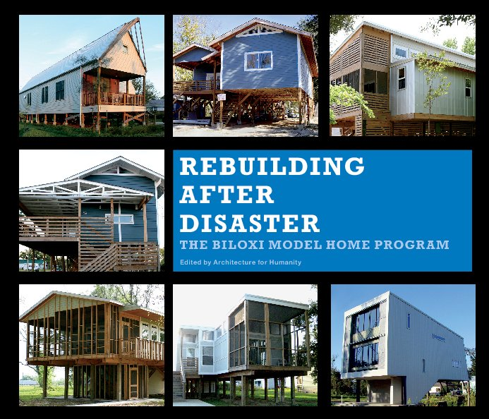 View Rebuilding After Disaster by Architecture for Humanity