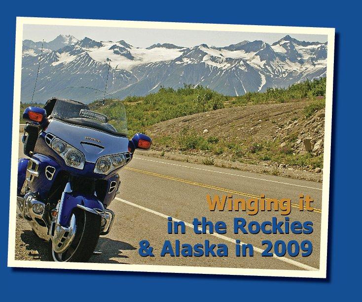 Ver Winging It in the Rockies & Alaska por Doran Boston