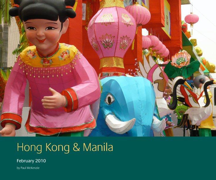 View Hong Kong & Manila by Paul McKenzie