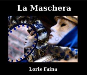 La Maschera - Fine Art photo book