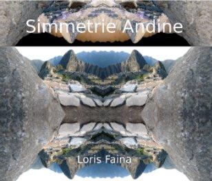 Simmetrie Andine - Fine Art Photography photo book
