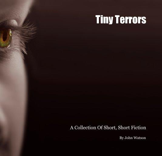 View Tiny Terrors by John Watson