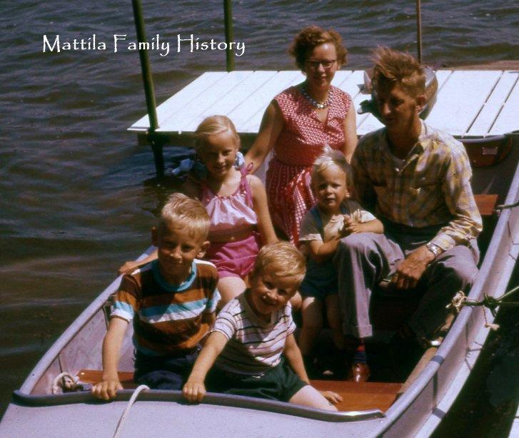 View Mattila Family History by darrel