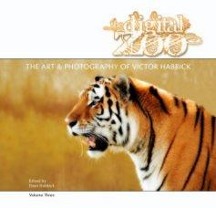 THE DIGITAL ZOO - Arts & Photography Books photo book