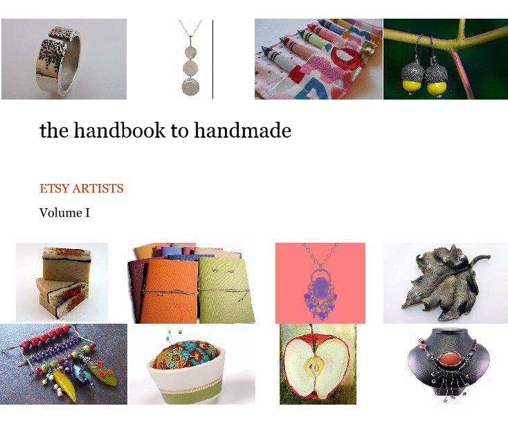 Bekijk the handbook to handmade op Volume I