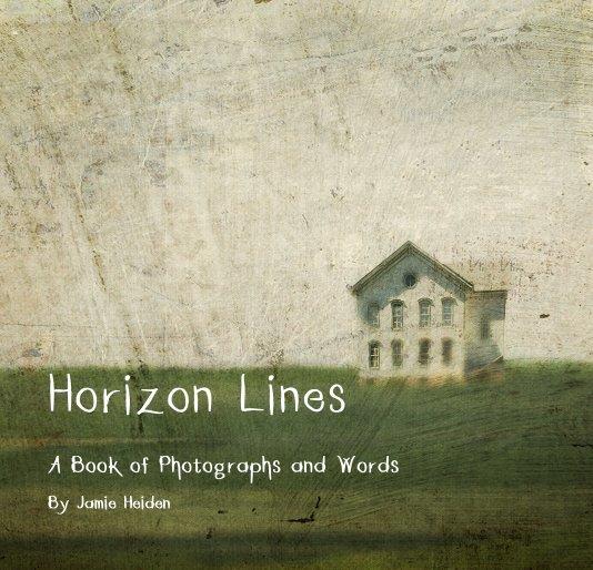 View Horizon Lines by Jamie Heiden