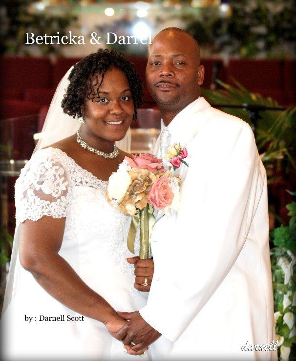 View Betricka & Darrel by : Darnell Scott