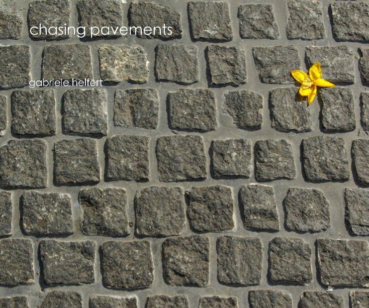 View chasing pavements by gabriele helfert