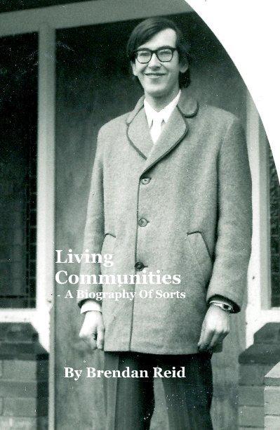 View Living Communities by Brendan Reid