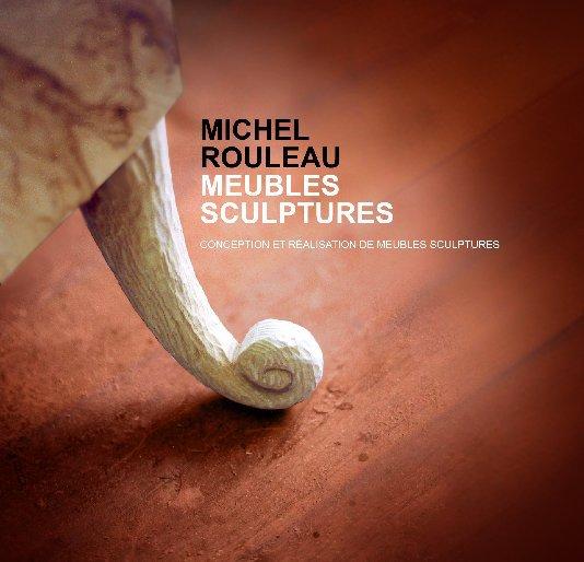 View Meubles sculptures by Michel Rouleau