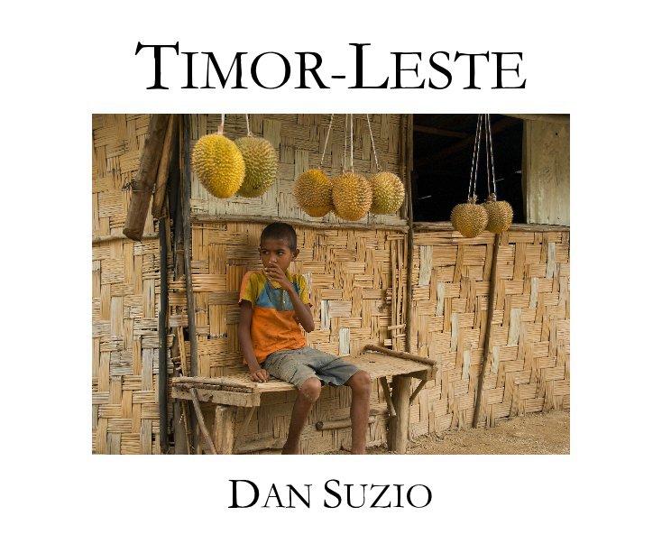 View Timor-Leste (East Timor) by Dan Suzio