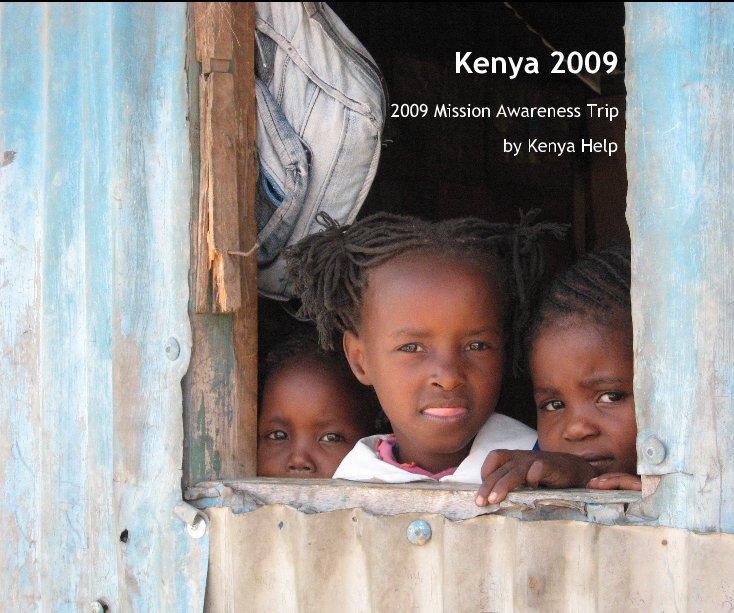 View Kenya 2009 by Kenya Help