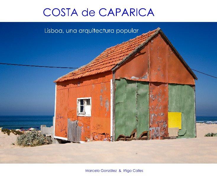 View COSTA de CAPARICA by Marcelo González & Iñigo Calles
