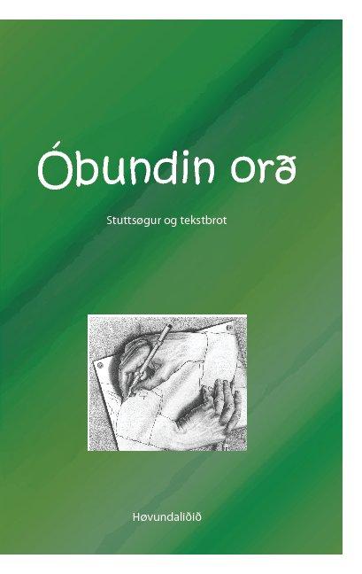 View Óbundin orð by Høvundaliðið