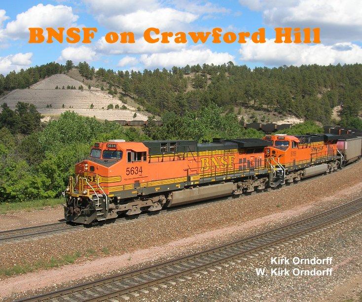 View BNSF on Crawford Hill by Kirk Orndorff W. Kirk Orndorff