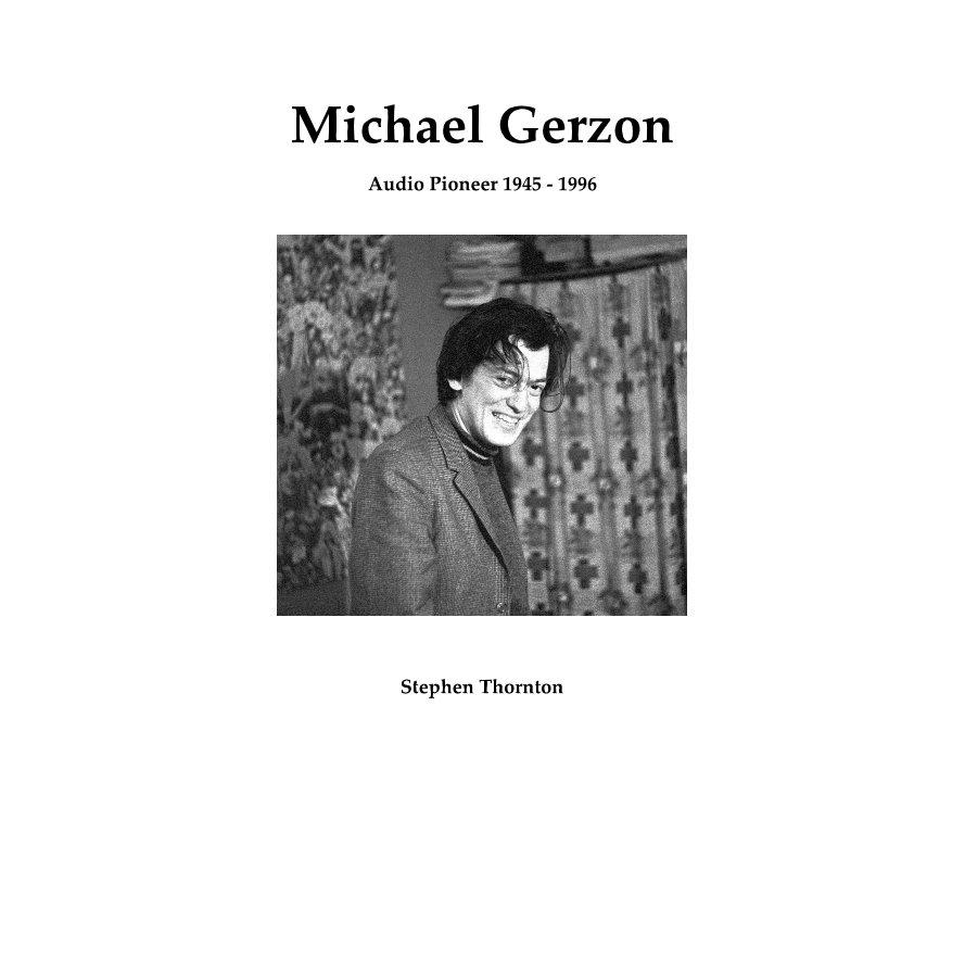 View Michael Gerzon by Stephen Thornton