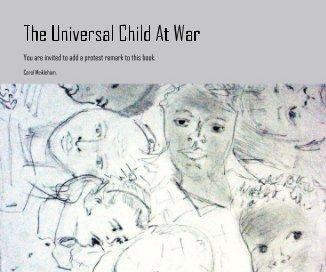 The Universal Child At War - Fine Art photo book