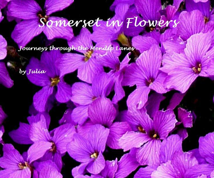 Visualizza Somerset in Flowers di Julia