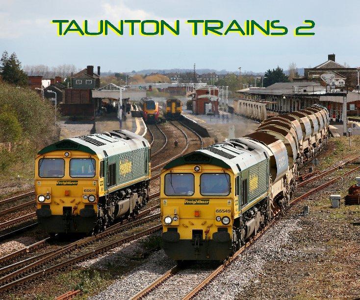 View Taunton Trains 2 by Brian Garrett