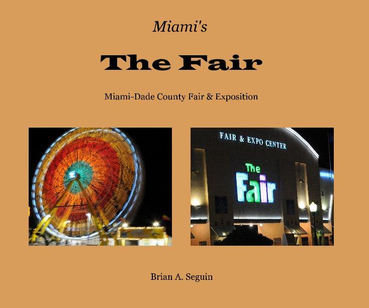 View The Fair by Brian A. Seguin