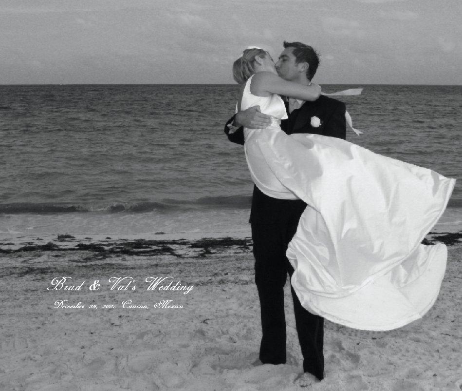View Brad & Val's Wedding by Brad & Val Priekulis