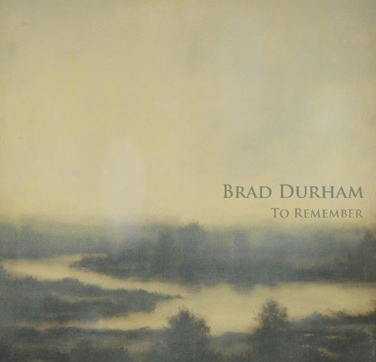 View Brad Durham by David Klein Gallery