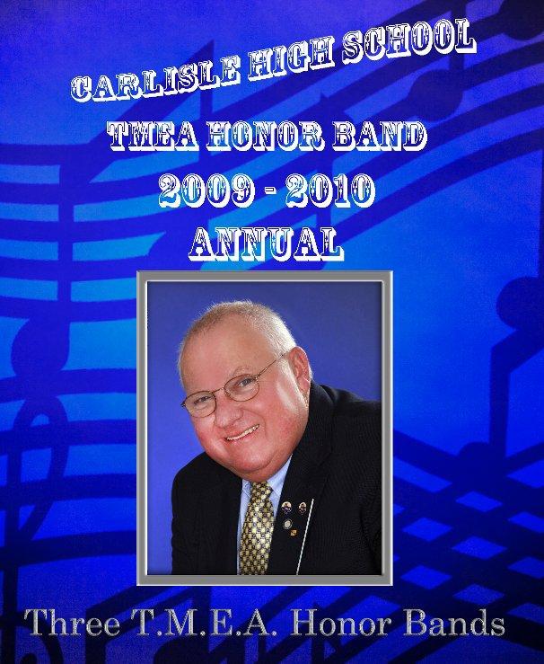 View Carlisle Honor Band 2009-2010 by Mac K. Miller, III