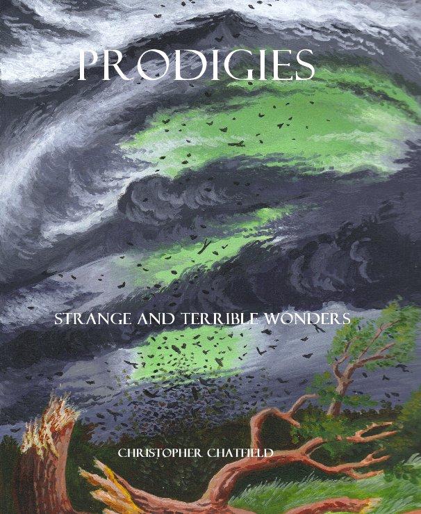 View PRODIGIES by CHRISTOPHER CHATFIELD