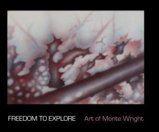 Freedom To Explore - Fine Art photo book