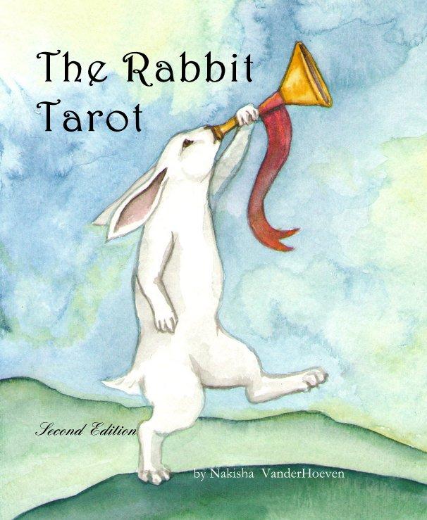 View The Rabbit Tarot by Nakisha VanderHoeven