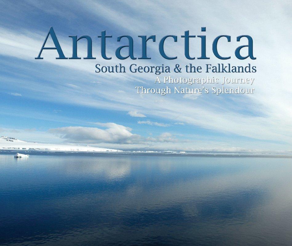 View Antarctica by Ken Schneider