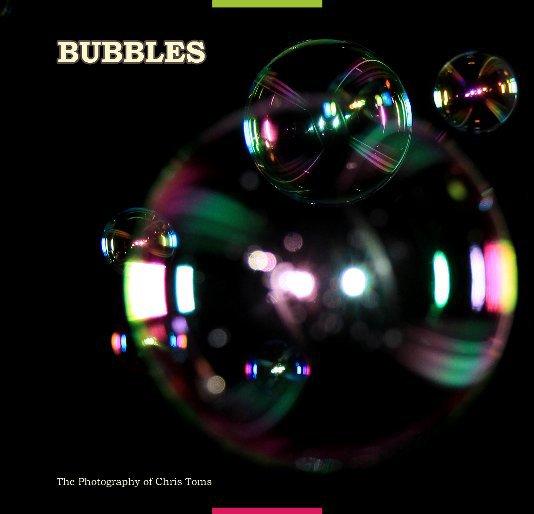 View Bubbles by Chris Toms