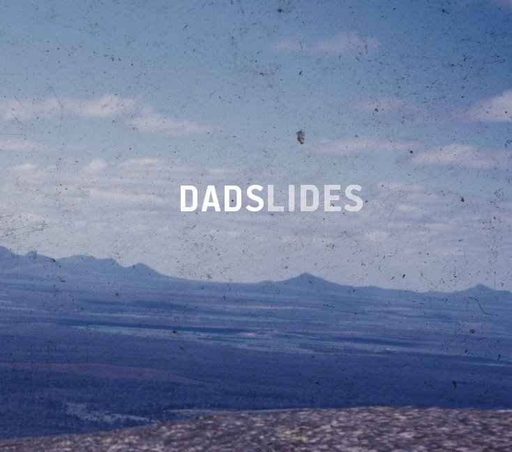 View Dadslides by Charles Klein