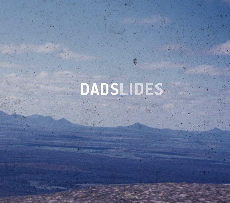Ver Dadslides por Charles Klein
