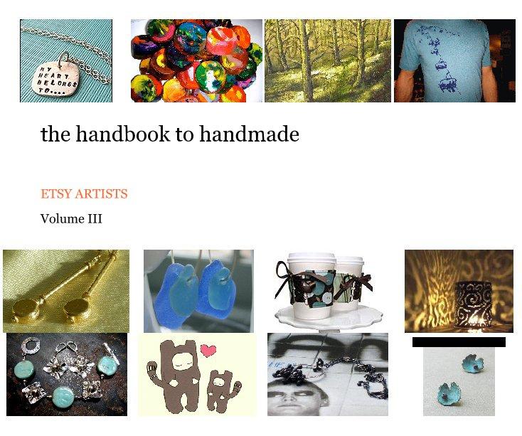 Bekijk the handbook to handmade volume III op Volume III