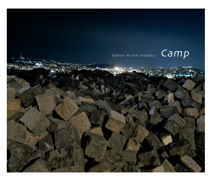 View Camp by Gábor Arion Kudász