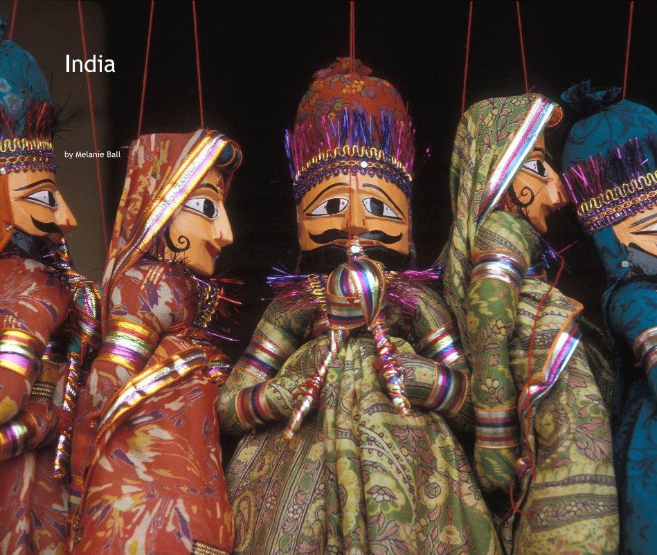View India by Melanie Ball
