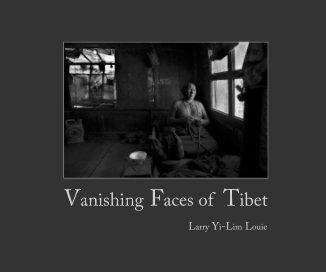 Vanishing Faces of Tibet (Small Softcover Landscape Size) - Photographie artistique livre photo