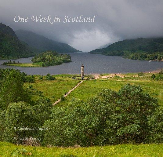 View One Week in Scotland by Howard M. Kennedy