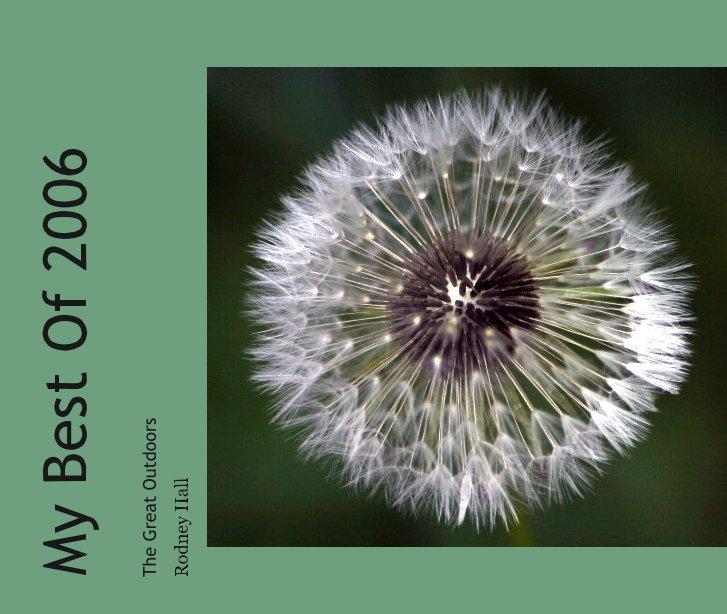 Ver My Best Of 2006 por Rodney Hall