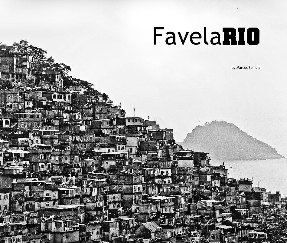 View FavelaRio by Marcos Semola