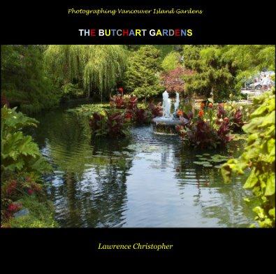 The Butchart Gardens - Home & Garden photo book