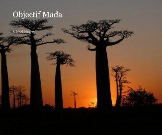 Objectif Mada - livre photo