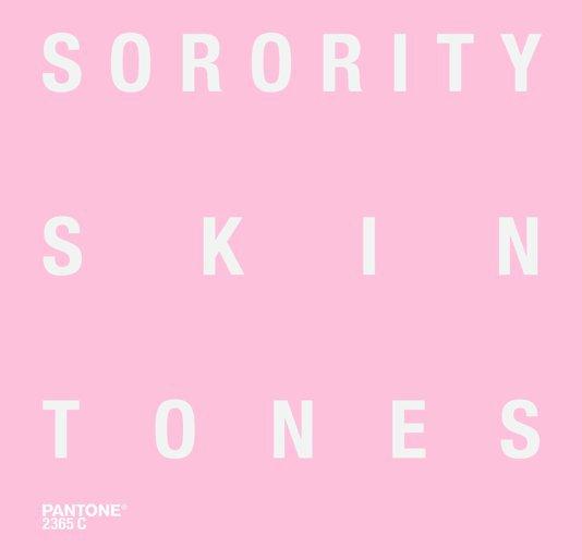 View Sorority Skin Tones by Travis Shaffer