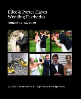 Ellee & Porter Hayes Wedding Festivities - Wedding photo book