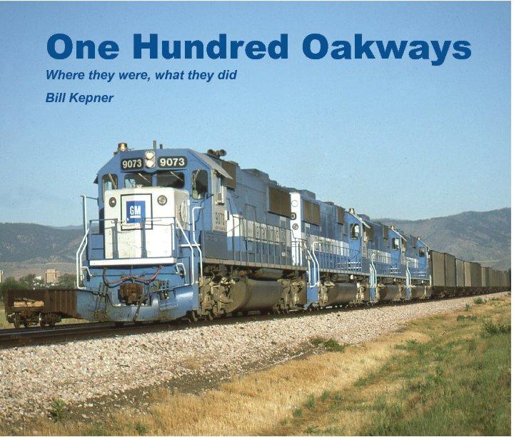 View One Hundred Oakways by Bill Kepner