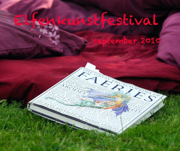 Bekijk Elfenkunstfestival op Wim Patry