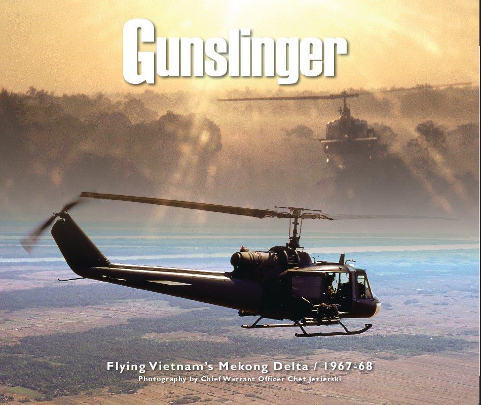 View Gunslinger by Chet Jezierski