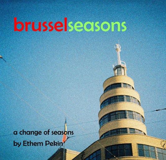View brusselseasons by Ethem Pekin